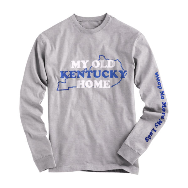 L/S My Old KY Home Sleeve Hit