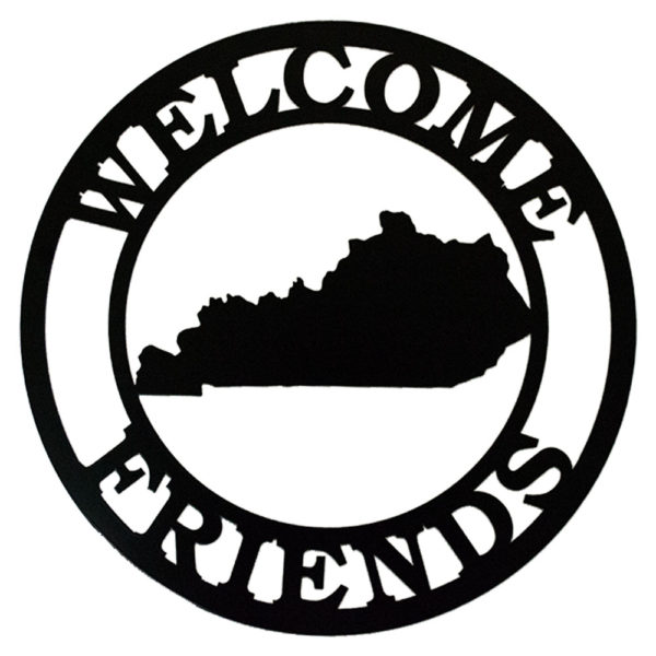 KY Welcome Friends Sign